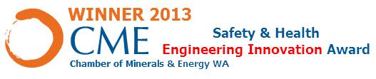 Winner of CME (Chamber of Minerals & Energy) Engineering Innovation award in 2013